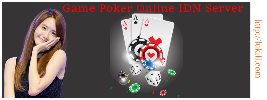 Game Poker Online IDN Server