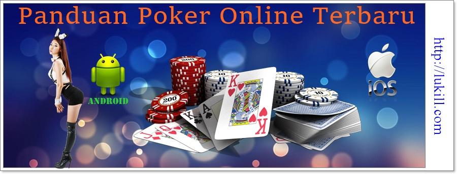 Panduan Poker Online Terbaru