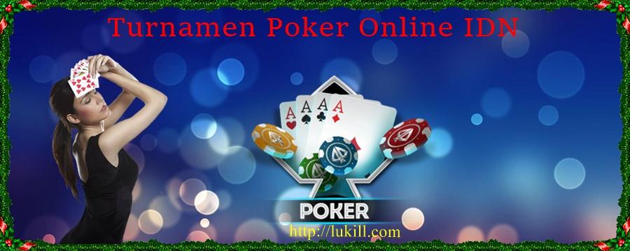 Turnamen Poker Online IDN